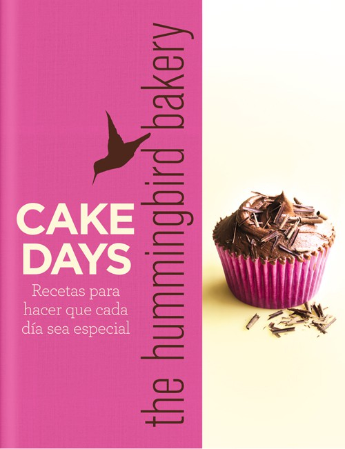 Portada - Cake Days. The Hummingbird bakery